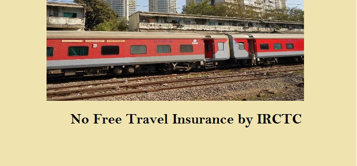 Indian Railway will not Provide Free Travel Insurance to Travelers from 1 September